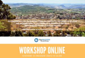 Locandina - Workshop on line 13 maggio 2021 - Via Mazzini Social Home