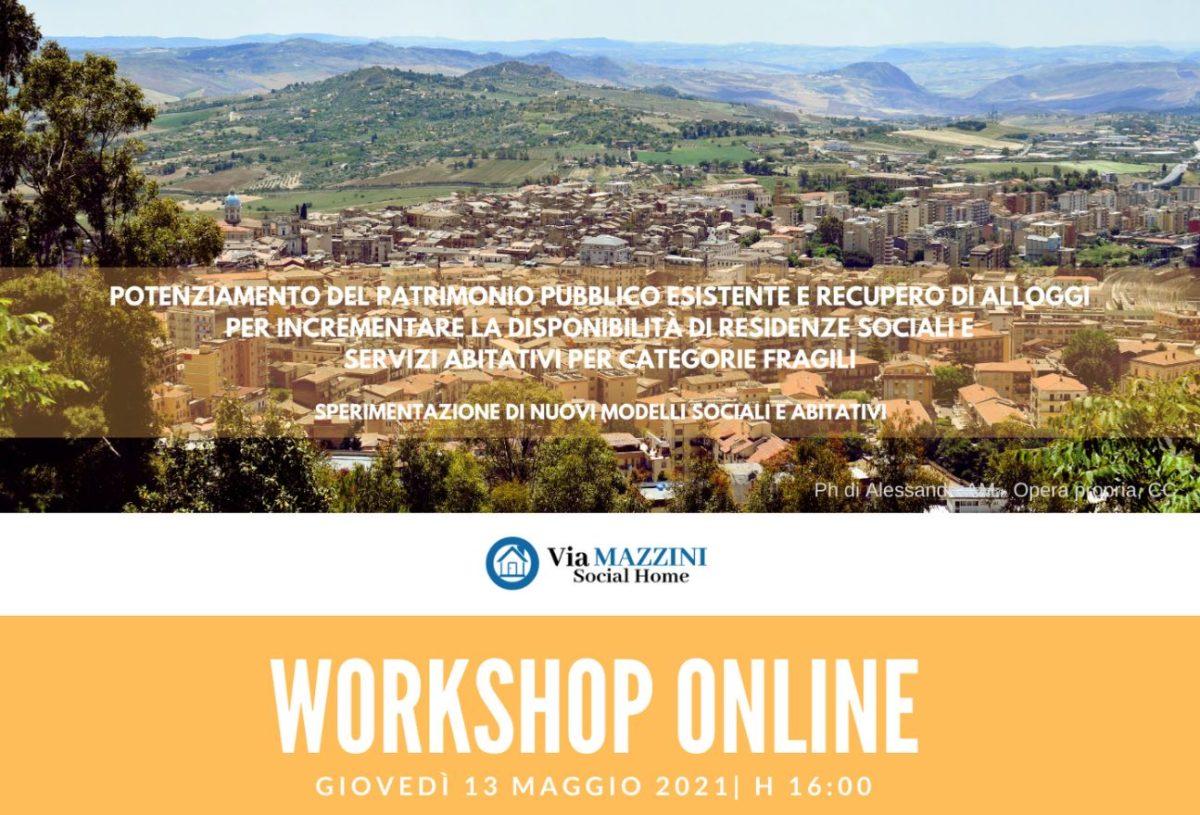"""Workshop on line il 13 maggio per fare il punto sul progetto """"Via Mazzini Social Home"""""""